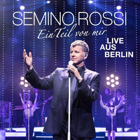 Semino Rossi - Ein Teil von mir - Live aus Berlin